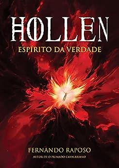 HOLLEN: Espírito da Verdade (RAPOSOVERSO) por [Fernando  Raposo]
