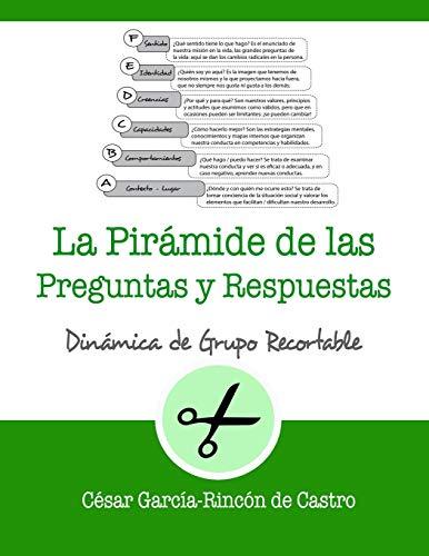 La pirámide de las preguntas y respuestas: 18 (Dinámicas de Grupo Recortables)