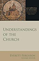 Understandings of the Church (Ad Fontes: Early Christian Sources)