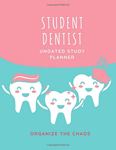 Student Dentist Undated Planner | Organize The Chaos: This Dentist Book For Students Contains 100 Pages 8.5 x 11 Inch | Ideal For Dental Student Gifts ... Diary Notebook Combined | Funny Design Cover