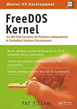 FreeDOS Kernel: An MS-DOS Emulator for Platform Independence & Embedded System Development