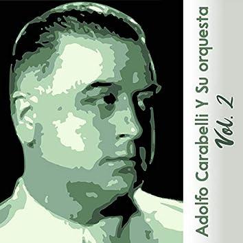 Adolfo Carabelli y Su Orquesta, Vol. 2