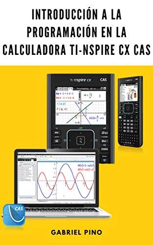 Introducción a la programación en la calculadora TI-Nspire CX CAS