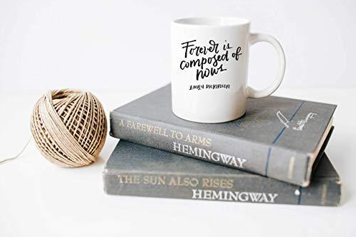 N\A Citas literarias para Siempre se compone de Ahora Emily Dickinson Bibliotecaria Regalos Regalos para lectores Literatura Regalos Tazas con Refranes