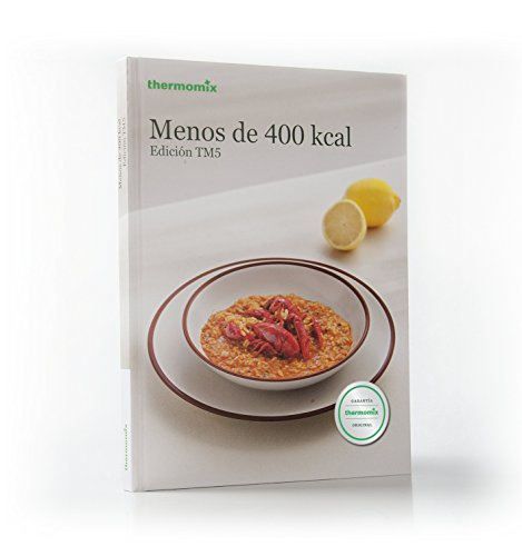 Menos de 400 Kcal. Edición TM5