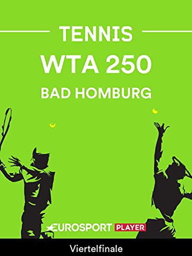 Tennis: WTA Tour in Bad Homburg (GER)