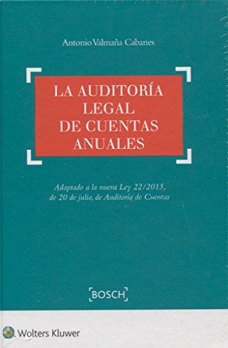 Auditoría legal de cuentas anuales,La