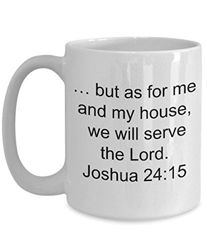 kjv scripture mug, Faith mug, Christian mug.but as for me and my house, we will serve the Lord. Joshua 24:15, coffee cup