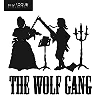 Mozart: the Wolf Gang