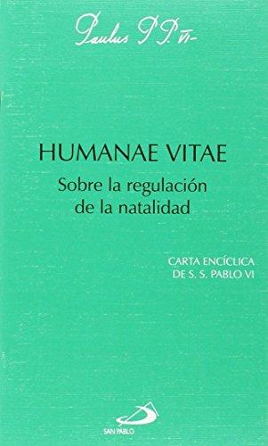 Humanae vitae: Sobre la regulación de la natalidad (Encíclicas-documentos)