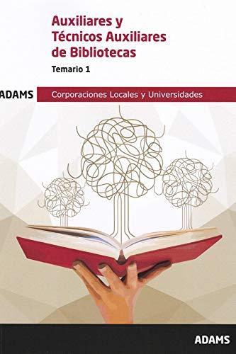 Temario 1 Auxiliar-Técnico Auxiliar Bibliotecas (Temario Auxiliar-Técnico Auxiliar Bibliotecas (OC))
