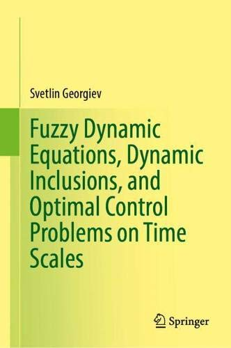 Fuzzy Dynamic Equations, Dynamic Inclusions, and Optimal Control Problems on Time Scales
