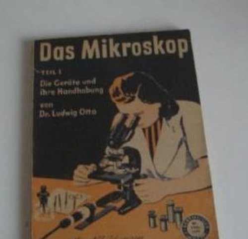 Das Mikroskop - Teil 1 I Die Geräte und ihre Handhabung