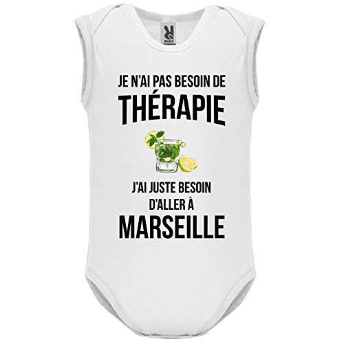 LookMyKase Body bébé - Manche sans - Je n AI Pas Besoin de Therapie j AI Juste Besoin d Aller à Marseille - Bébé Garçon - Blanc - 9MOIS