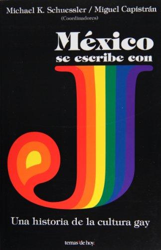 Mexico Se Escribe Con J (Spanish Edition)