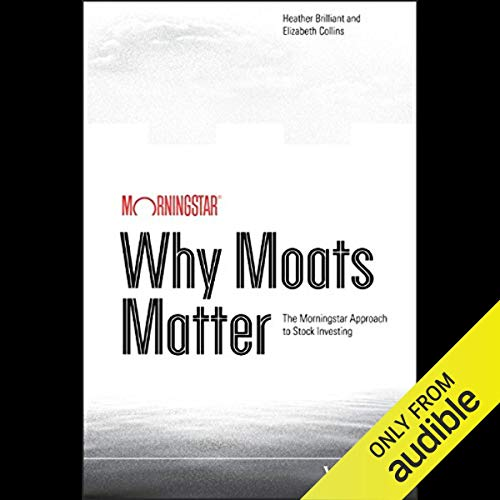Why Moats Matter cover art