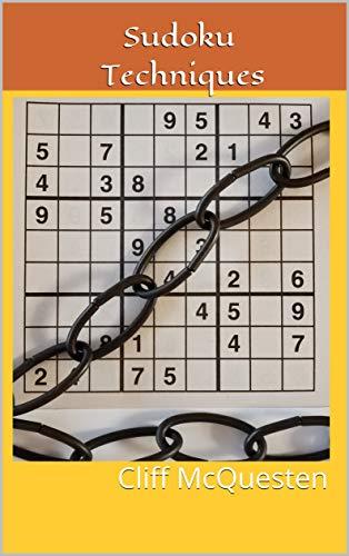 Sudoku Techniques: Cliff McQuesten (Solution Strategies for Sudoku Puzzles) (English Edition)