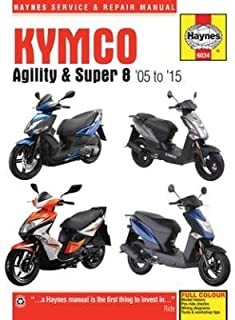 Kymco Agility and Super 8 Service and Repair Manual: 1995 to 2016 by Phil Mather (2016-02-19)