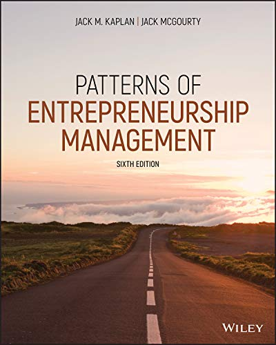 Compare Textbook Prices for Patterns of Entrepreneurship Management 6 Edition ISBN 9781119703068 by Kaplan, Jack M.,McGourty, Jack