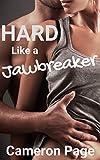 Hard Like a Jawbreaker: A Hot Taboo Sex Story with a Dangerous Ending
