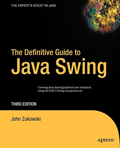 Download The Definitive Guide to Java Swing (Definitive Guides (Paperback)) 1590594479