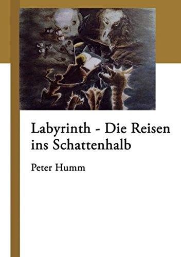 Labyrinth - Die Reisen ins Schattenhalb