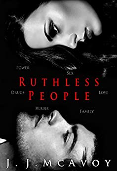 Ruthless People by [J.J. McAvoy]