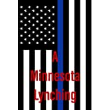A Minnesota Lynching (English Edition)