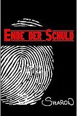 Ende der Schuld (German Edition) Paperback