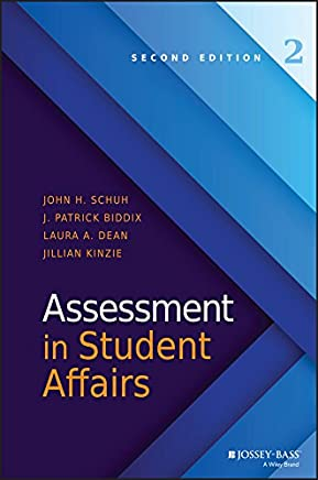 Assessment in Student Affairs, Second Edition