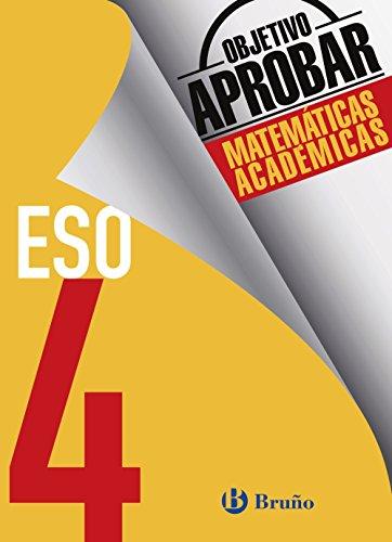 Objetivo aprobar Matemáticas Académicas 4 ESO (Castellano - Material Complementario - Objetivo Aprobar) - 9788469612071