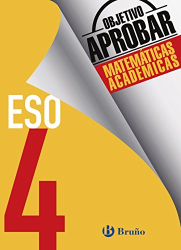 Objetivo aprobar Matemáticas Académicas 4 ESO (Castellano - Material Complementario - Objetivo Apr