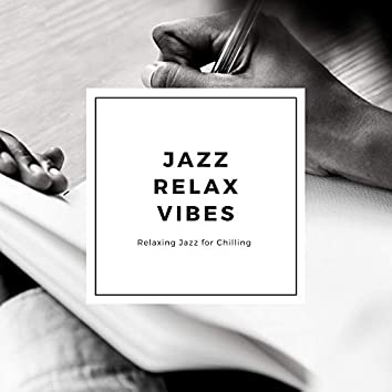 Relaxing Jazz Music for Chilling