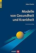 Modelle von Gesundheit und Krankheit: Lehrbuch Gesundheitswi