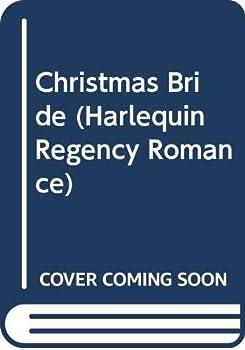 A Christmas Bride - Book #5 of the Hiatt Regency Classics