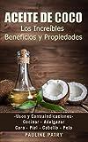 ACEITE DE COCO - Increíbles Beneficios y Propiedades: Usos y Contraindicaciones | Cara - Piel - Cabello - Pelo | Cocinar - Adelgazar