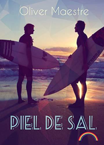 Piel de sal: Amor gay entre tablas de surf eBook: Maestre, Oliver: Amazon.es: Tienda Kindle