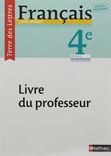 Francais 4e Terre Des Lettres Livre Du Professeur