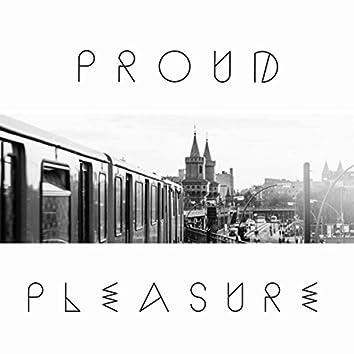 Proud Pleasure