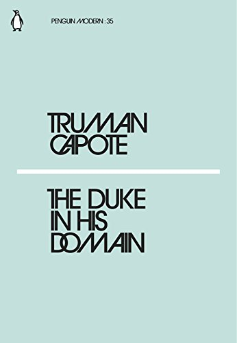 The Duke in His Domain: Truman Capote (Penguin Modern)