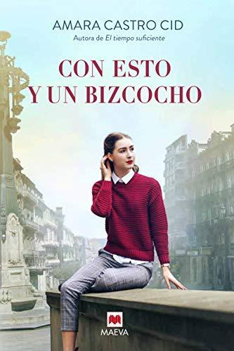 Con esto y un bizcocho: Una novela feel-good  positiva y tierna ambientada en la ciudad de Vigo (Grandes Novelas) PDF EPUB Gratis descargar completo