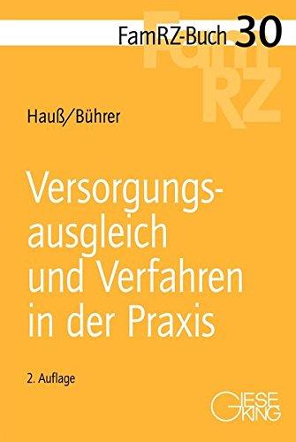 Versorgungsausgleich und Verfahren in der Praxis (FamRZ-Buch)