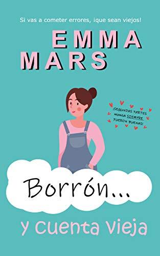 Borrón… y cuenta vieja de Emma Mars