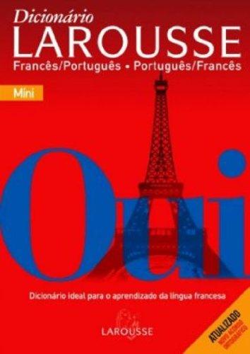 Mini Dicionário Larousse. Francês-Português/ Português-Francês - Conforme Nova Ortografia