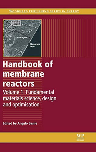 Handbook of Membrane Reactors: Fundamental Materials Science, Design and Optimisation (Woodhead Publishing Series in Energy)の詳細を見る