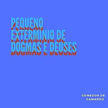 Pequeno Extermínio de Dogmas e Deuses