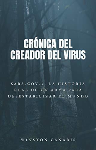 Crónica del creador del virus eBook: Canaris, Winston: Amazon.es: Tienda Kindle