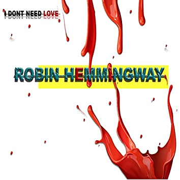 I Don't Need Love, Pt. 1