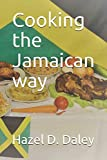 Cooking the Jamaican way