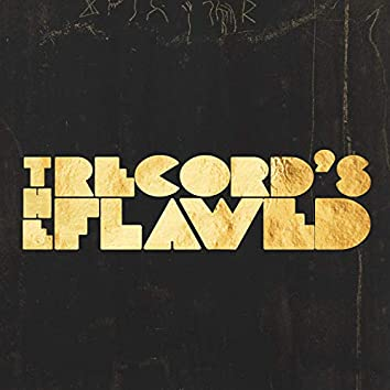 The Record's Flawed